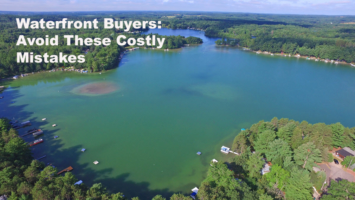 Waterfront Property Buyers – Avoid These Costly Mistakes